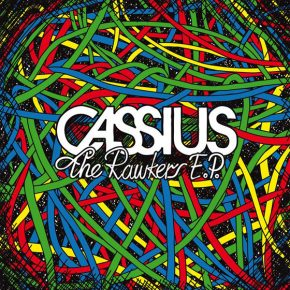 Cassius – Rawkers EP