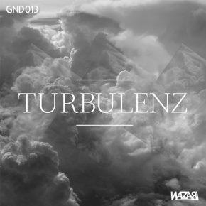 Wazabi – Turbulenz EP