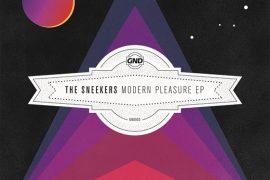 The Sneekers - Modern Pleasure EP