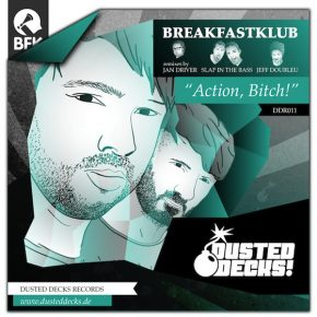 Breakfastklub – Action, Bitch! EP