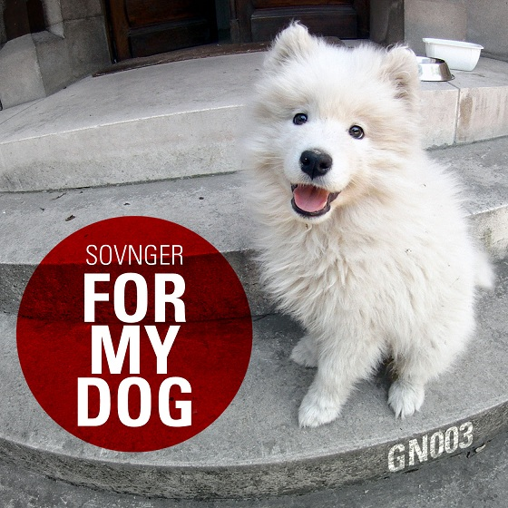 Sovnger - For My Dog EP