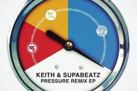 Keith and Supabeatz - Pressure Remix EP
