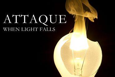 Attaque-When Light Falls