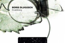 Boris Dlugosch - Knalldrang EP