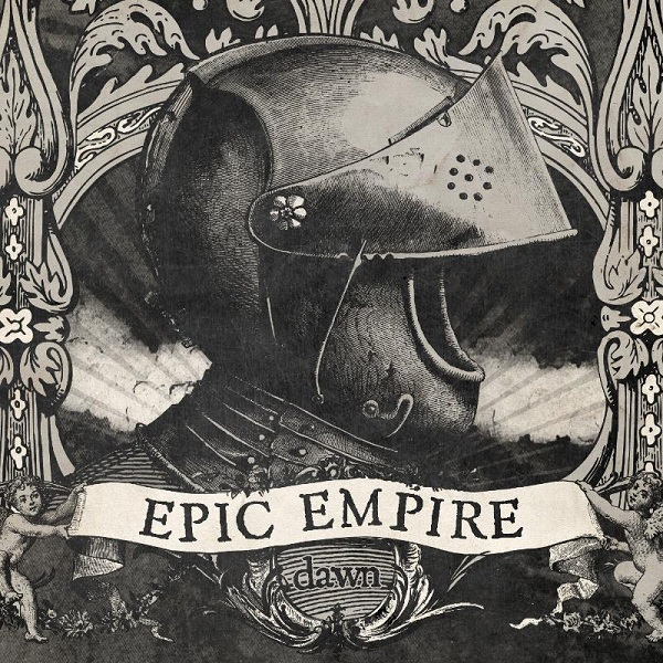 Epic Empire - Dawn EP