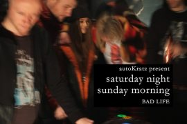 autoKratz present Saturday Night, Sunday Morning