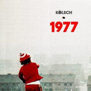 Kölsch – 1977 LP [Stream]
