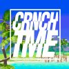 Crunchtime – A little Bit Summer – Promo 2013