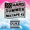 Duke Dumont – HARD Summer Mixtape #2