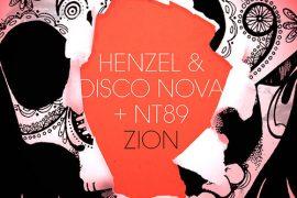 Henzel & Disco Nova x NT89 - ZION EP