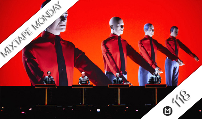 Mixtape Monday #118 | Kraftwerk