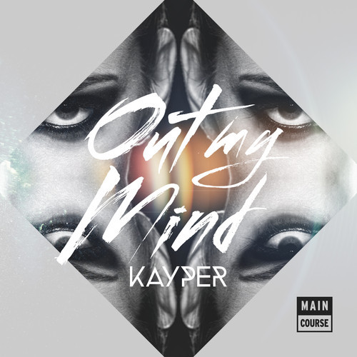 Kayper - Out My Mind + Remixes