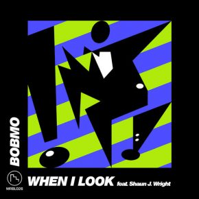 Bobmo – When I Look