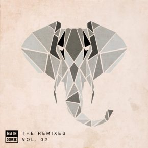 Main Course - The Remixes Vol 02