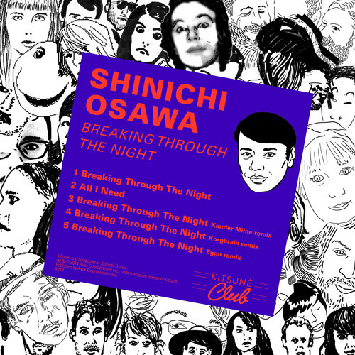 Shinichi Osawa - Breaking Through The Night EP