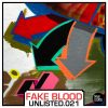 UNLISTED.021 – Fake Blood (Taking Libs)