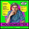 Housemeister for planet hive 17-05