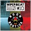 Moonbootica – Wiperbeat Podcast #10