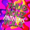 DJ HAUS – THUG HOUZ ANTHEMS VOL. 3