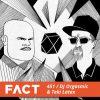 FACTMix 451 – DJ Orgasmic & Teki Latex