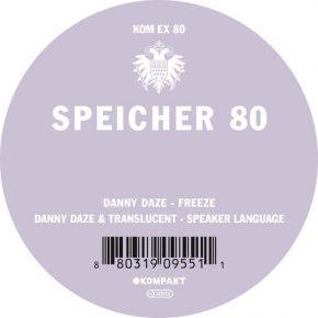 Danny Daze – Speicher 80 EP