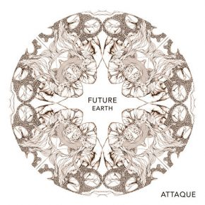 Attaque –  Future Earth ft. Native Young