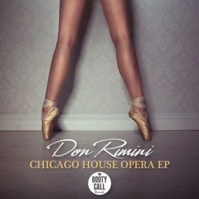 Don Rimini – Chicago House Opera EP