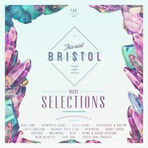 This Ain't Bristol – More Selections [Free Compilation]