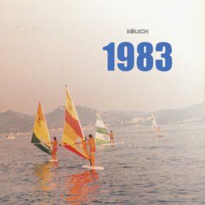 Kölsch – 1983 LP [Stream]