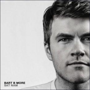 Bart B More – SAT NAM