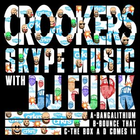 Crookers & DJ Funk – Skype Music With DJ Funk EP