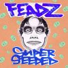 Feadz – Superseeded EP