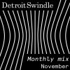 Detroit Swindle –  November Mix