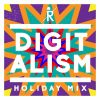 Digitalism –  Podcast Holiday Mix