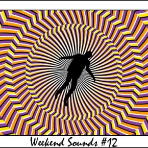 Weekend Sounds #12
