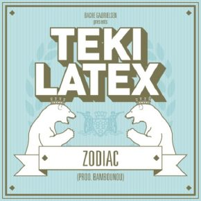 Teki Latex – Zodiac EP