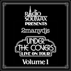 2 Many DJs – Under The Covers Vol. 1