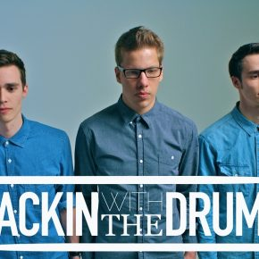 Introducing: Jackin With The Drums