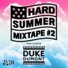 Duke Dumont – HARD Summer Mixtape #2