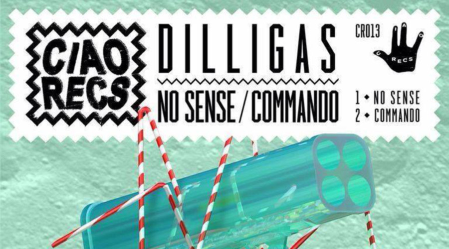 Dilligas - No Sense / Commando