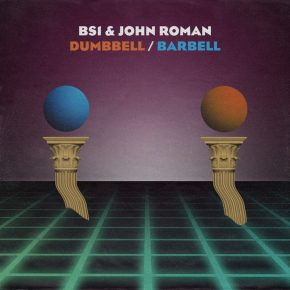 BS1 & John Roman – Dumbbell / Barbell (incl. Free DL)