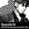 Kezokichi – FEST 4th Anniversary Mix