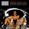 Sirkus Sirkuz – Ahhhh-Seid Love