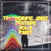Technorific Jamz Mixtape Vol.8  KMRT