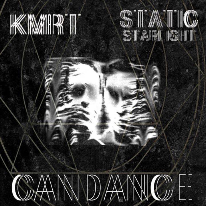 KMRT & Static Starlight - Candance EP