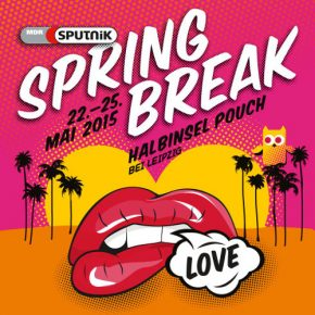 Sputnik Spring Break 2015 Livesets